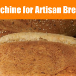 Bread Machine for Artisan Bread Dough