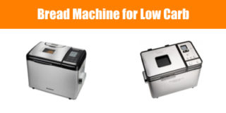 Bread Machine for Low Carb
