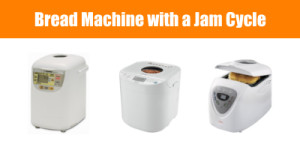 Bread Machine with Jam Cycle