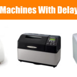 Bread Machines with a Delay Timer