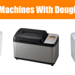 Bread Machines with a Dough Cycle