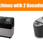 Best Bread Machines with Two Kneading Paddles